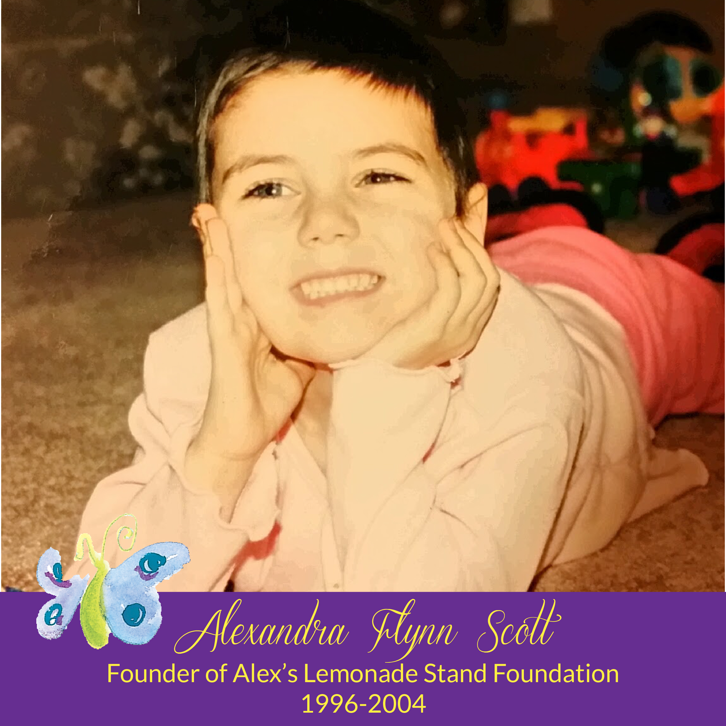 Today, January 18, 2018, would have been my daughter Alex's 22nd birthday; most of you know her as the founder of Alex's Lemonade Stand Foundation.  Every year as Alex's birthday rolls around, I wonder what is left to say about Alex. I have shared so much about her amazing life, her heartbreaking struggles and her extraordinary ability to persist.  She was a special girl that is certain. I am proud to be her mom.