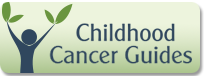Childhood Cancer Guides