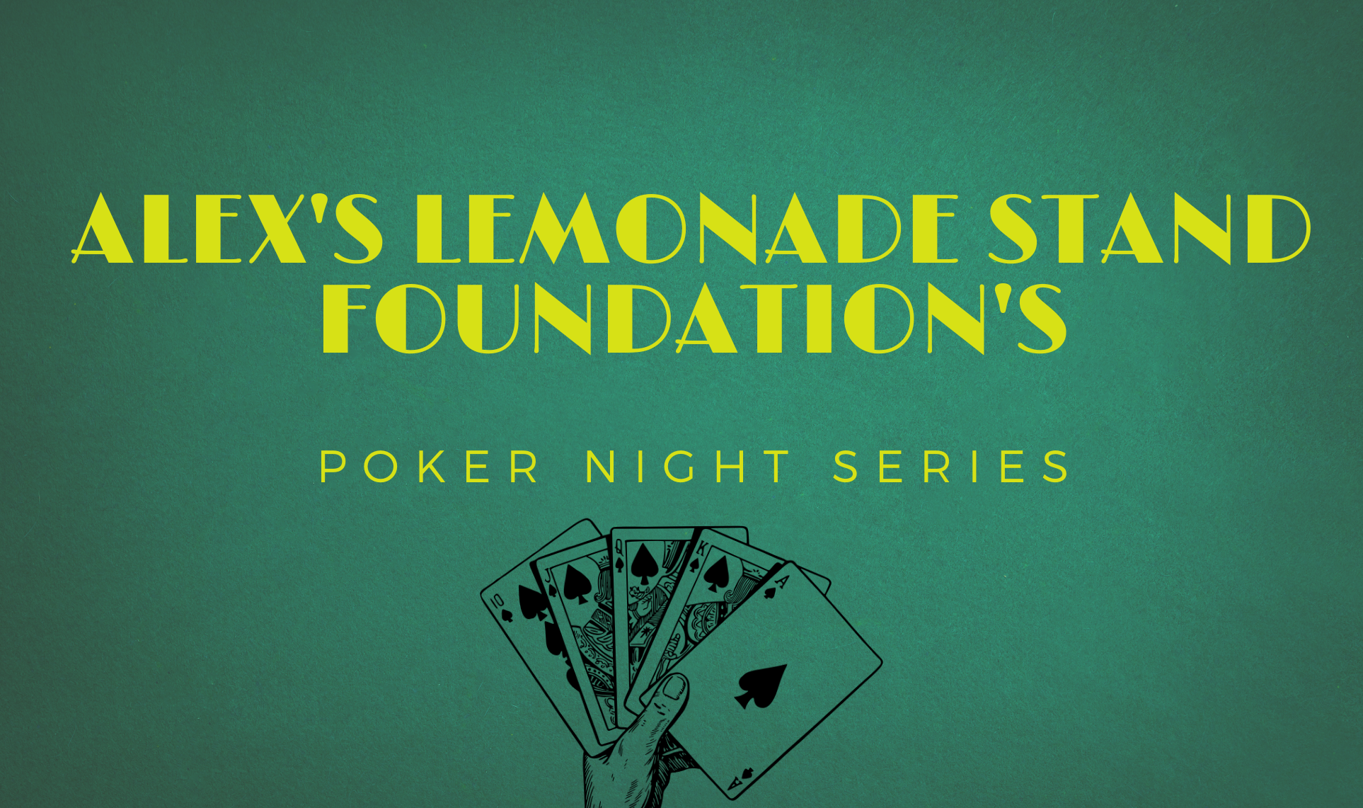 Poker Series with Alex's Lemonade Stand Foundation