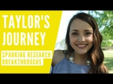 Sparking Research Breakthrough's: Taylor's Journey (Short Version)